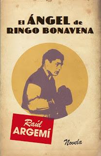 El ángel de Ringo Bonavena Raúl Argemí
