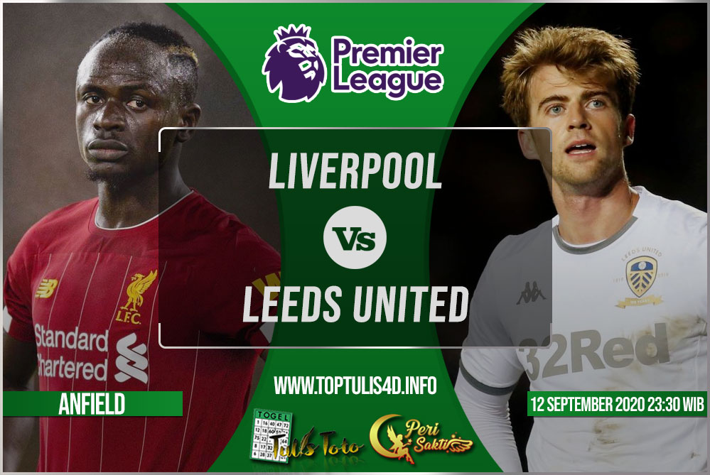 Prediksi Liverpool vs Leeds United 12 September 2020