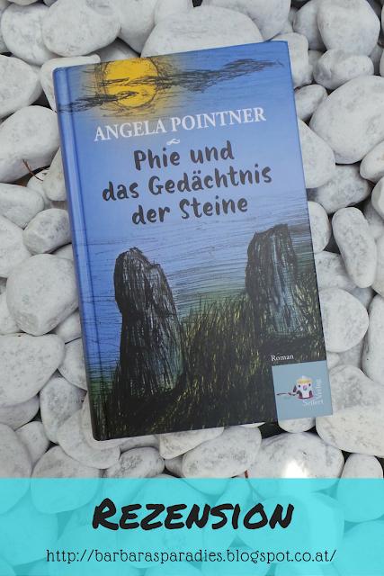 Buchrezension #157 Phie und das Gedächtnis der Steine von Angela Pointner