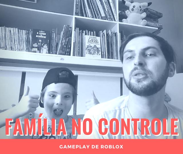 """Banner com meu filho fazendo joinha, eu ao lado, e embaixo escrito """"Família no Controle: gameplay de Roblox"""""""