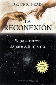 La Reconexion – Dr. Eric Pearl