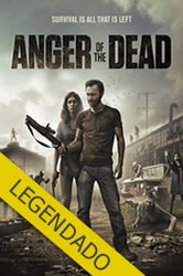 Anger of The Dead – Legendado