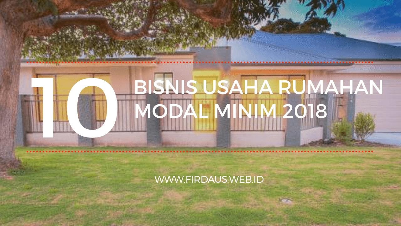 10 Bisnis Usaha Rumahan Modal Minim 2018 - Blog Firdaus