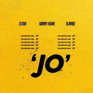 "Zlantan ft Dammy Krane & Olamide - ""Jo"""