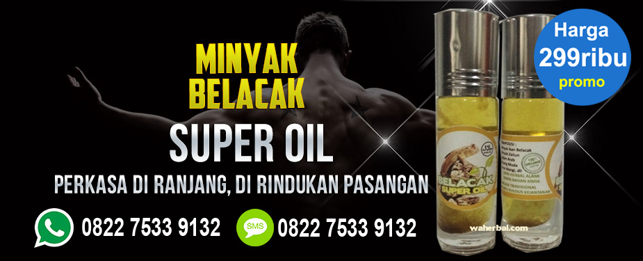 Minyak Belacak Super Oil Asli waherbal.co