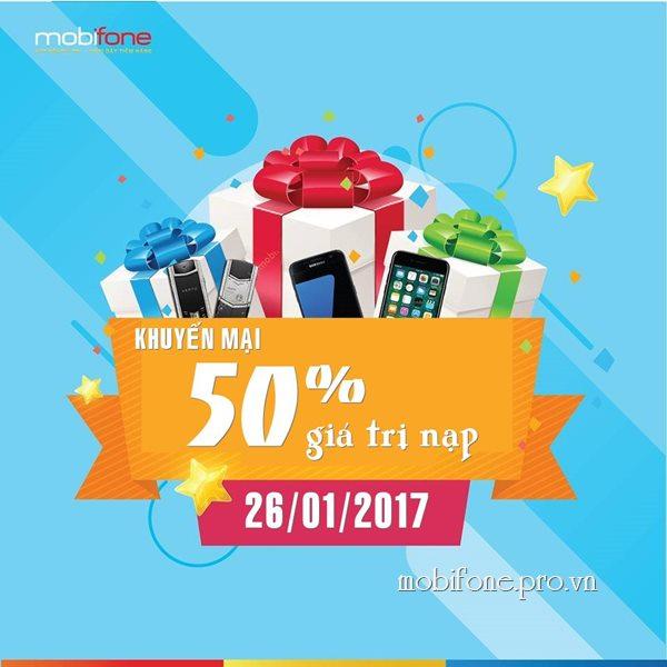 Mobifone khuyến mãi 50% thẻ nạp theo danh sách ngày 26/01/2017