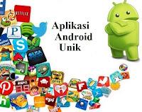 Aplikasi Android Unik