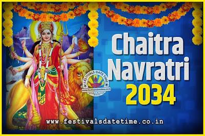 2034 Chaitra Navratri Pooja Date and Time, 2034 Navratri Calendar