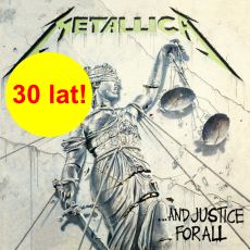 "35 lat ""...And Justice For All"""