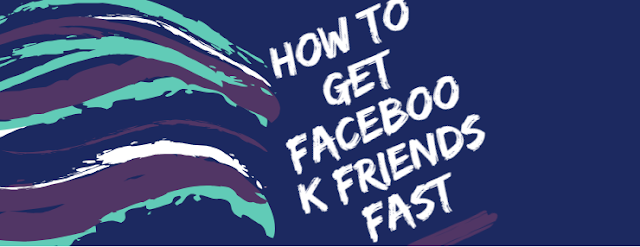 How To Get Facebook Friends Fast