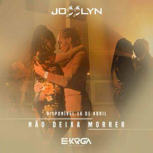 Josslyn-cover-...nao-deixa-morrer.jpg