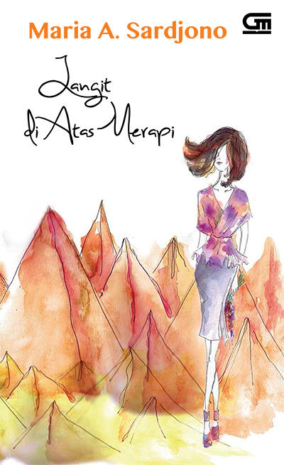 Megawati dan Bayu dilahirkan dan dibesarkan di kaki Gunung Merapi Langit di Atas Merapi karya Maria A. Sardjono