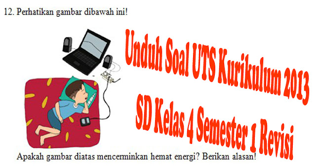 https://www.ayobelajar.org/2018/09/soal-uts-kurikulum-2013-sd-kelas-4.html