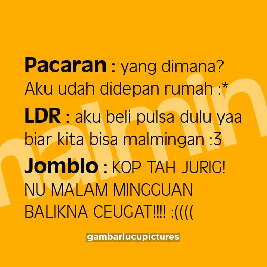 20 Gambar Kata Kata Malam Minggu Lucu Bahasa Sunda Ktawa Com Ayo