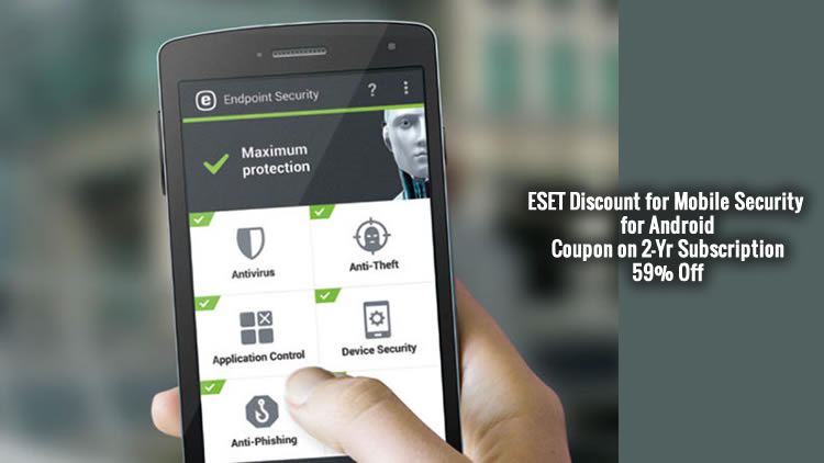 ESET Discount for Mobile Security for Android Coupon on 2-Yr Subscription 59% Off