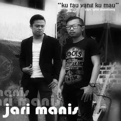 Jari Manis Band - Ku Tau Yang Ku Mau