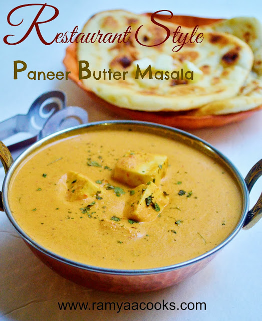 ramya cooks: Restaurant Style Paneer Butter Masala Recipe - Paneer Recipes