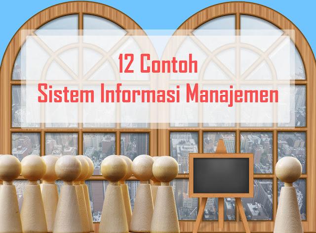 12 Contoh Sistem Informasi Manajemen