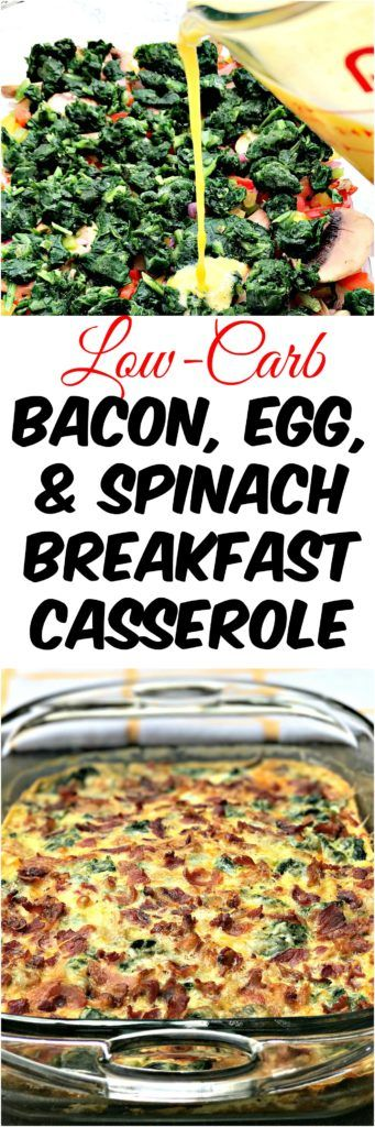 Low-Carb Bacon, Egg, and Spinach Breakfast Casserole Recipe
