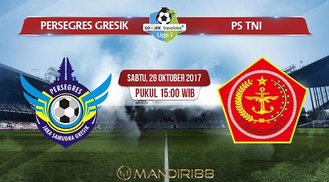 Prediksi Bola : Persegres Gresik Vs PS TNI , Sabtu 28 Oktober 2017 Pukul 15.00 WIB