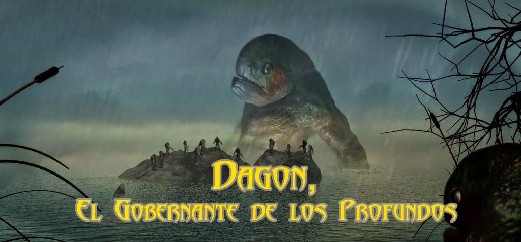 Dagon, El Gobernante de los profundos