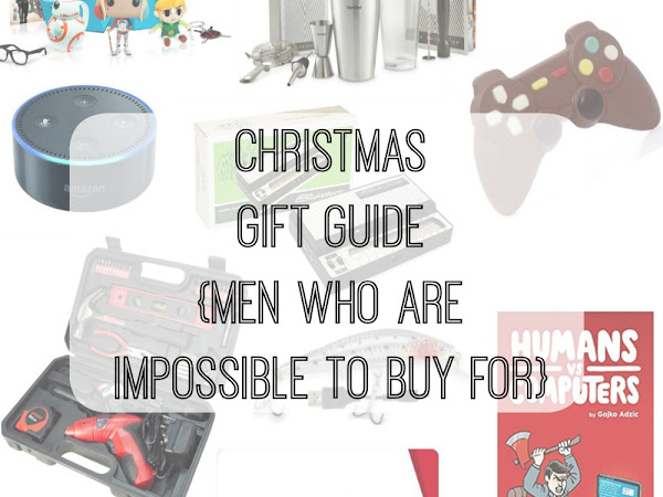 Christmas Gift Guide {The Men Who Are Impossible To Buy For}