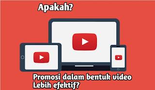video efektif untuk promosi