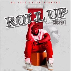 Trigmatic – Roll Up (Feat. Suspekt)