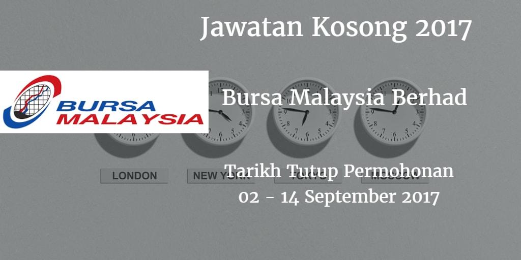 Jawatan Kosong Bursa Malaysia Berhad  02 - 14 September 2017