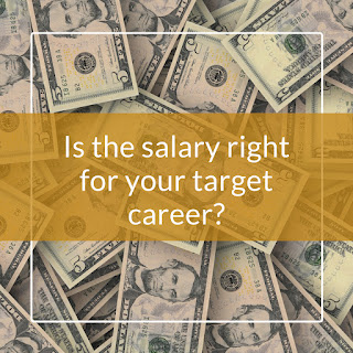 Is the salary right for your target career?