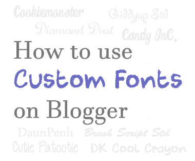 How To Upload and Use Custom Fonts in Blogger 1