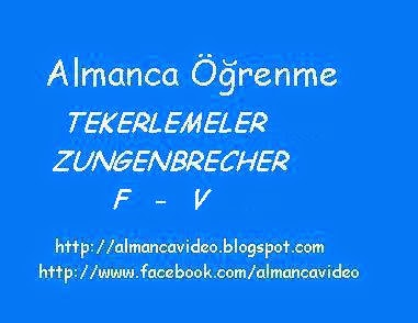 almanca renme videolar ve dersleri almanca tekerlemeler f v zungenbrecher mit f und v. Black Bedroom Furniture Sets. Home Design Ideas