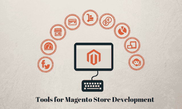 Top 10 Essential Tools(Extensions) for Magento Store Development
