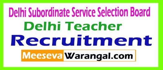 Delhi Teacher Recruitment 2017