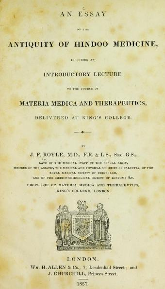 biodiversity heritage library john forbes royle materia medica  title page of an essay on the antiquity of hindoo medicine including an introductory lecture to the course of materia medica and therapeutics delivered at