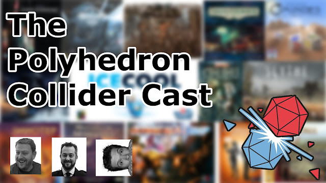 The Polyhedron Collider Cast Episode 16: The Best Games of 2016 That We Have Played