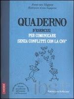 Quaderno d'esercizi per comunicare senza conflitti con la CNV-Traduzione di Francesca Cosi e Alessandra Repossi-copertina