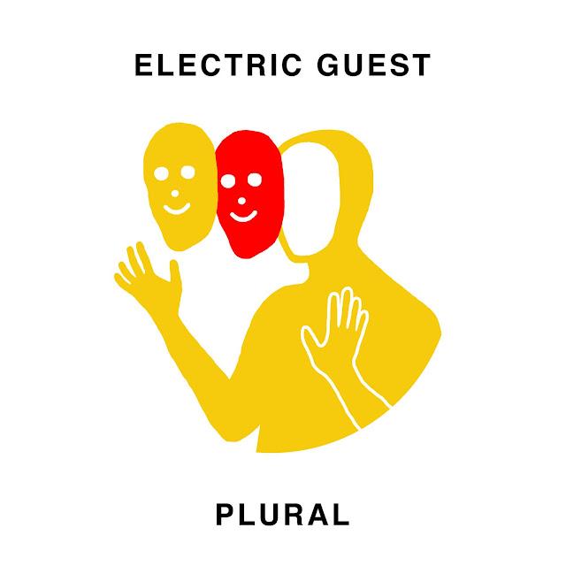 Electric Guest — Plural