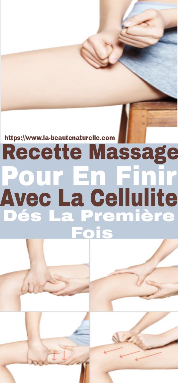 Recette massage pour en finir avec la cellulite dés la première fois