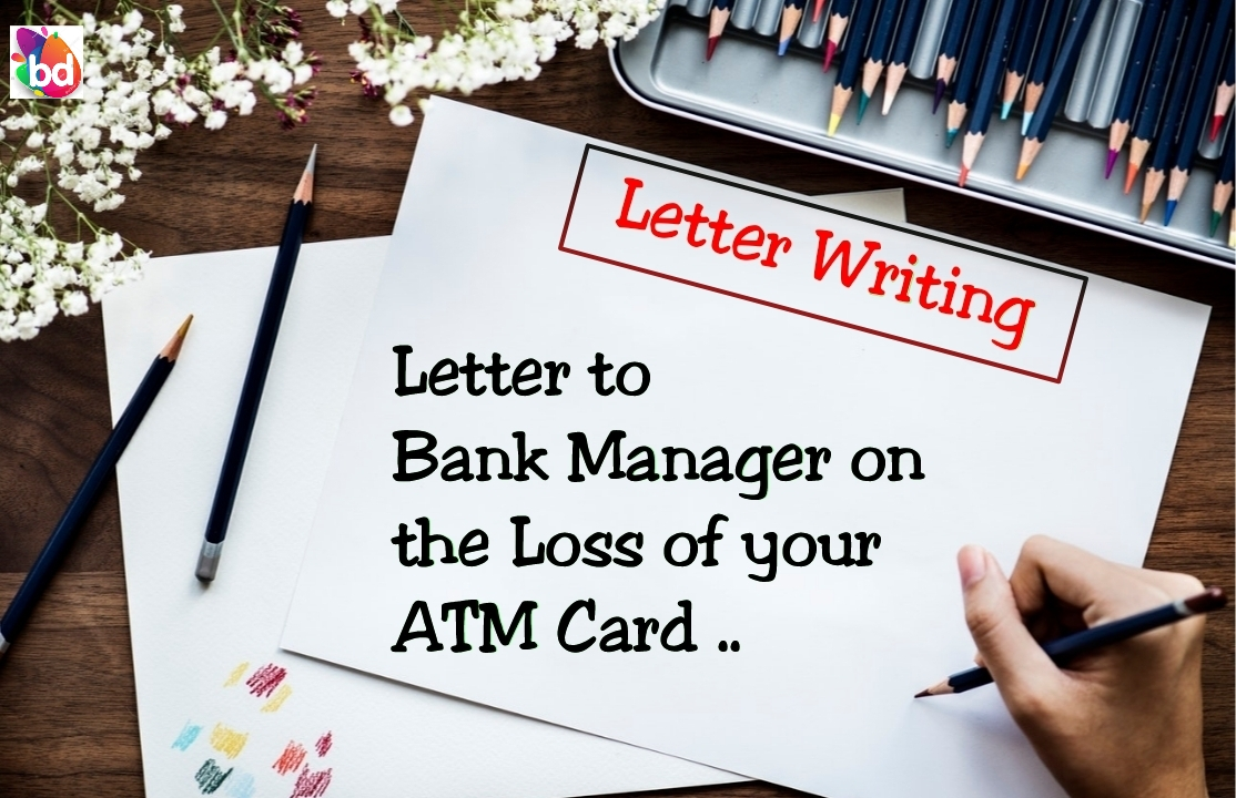 A Sample Letter to block the lost ATM Card - Banking Dreams