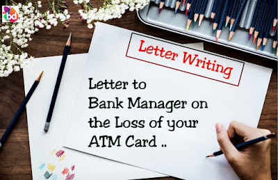 Letter to bank manager to block ATM Card