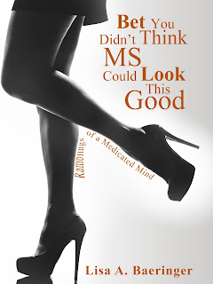 Book Showcase: Bet You Didn't Think MS Could Look This Good by Lisa A. Baeringer
