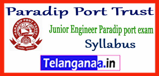 Paradip Port Trust Junior Engineer Exam Pattern Syllabus 2018 Admit Card