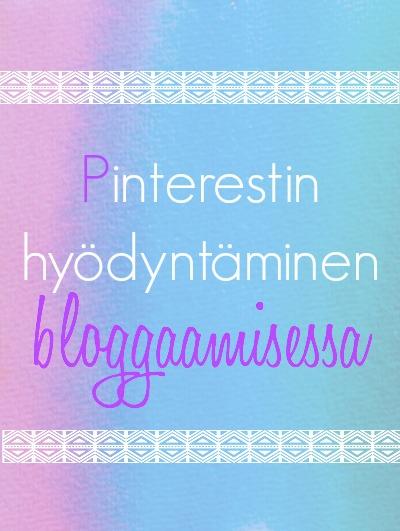 Miten bloggaaja voi käyttää Pinterestiä