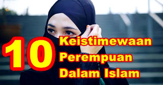 Subhanallah, Inilah 10 Keistimewaan Wanita Dalam Islam