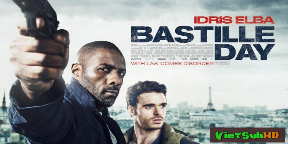 Phim Ngày đen tối VietSub HD | Bastille Day 2016