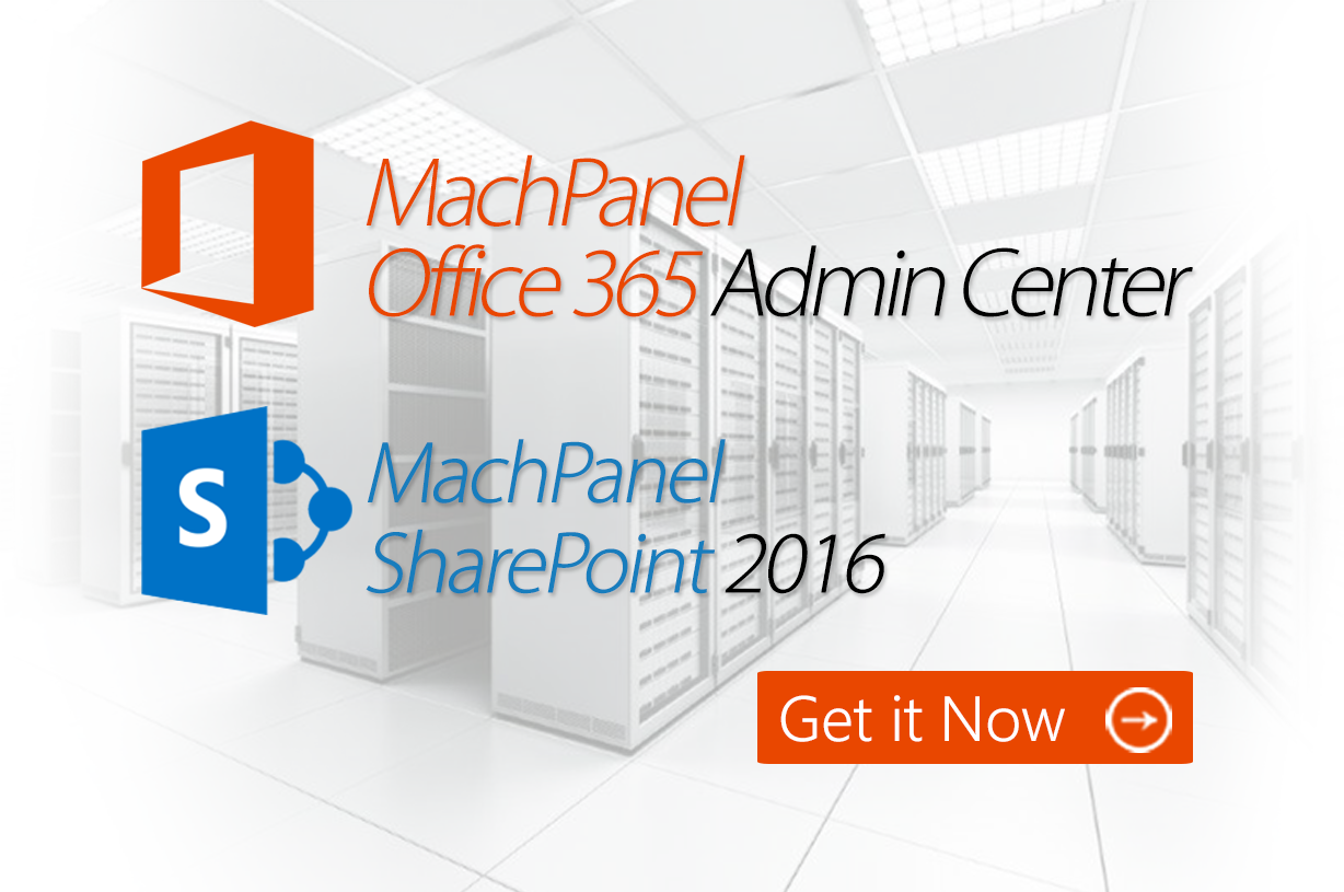 SharePoint 2016 and Office 365 Management Tool