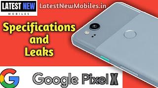 Google Pixel X Specifications