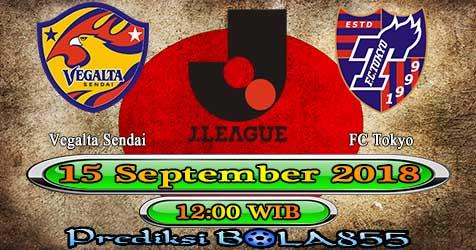 Prediksi Bola855 Vegalta Sendai vs FC Tokyo 15 September 2018