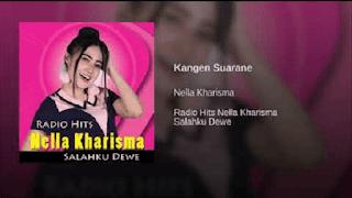 Lirik Lagu Kangen Suarane (Kembange Ati) - Nella Kharisma